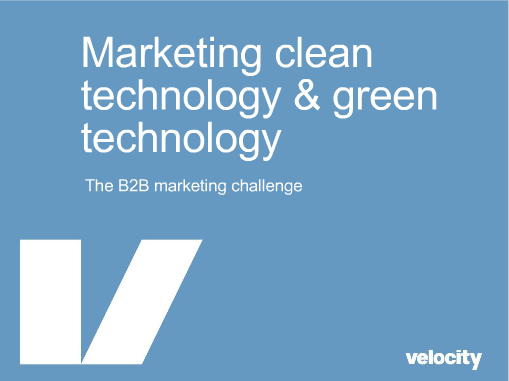 Clean Technology Marketing and Green Technology Marketing: A Velocity Slideshare
