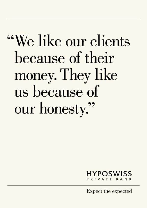 an insanely honest campaign by HypoSwiss bank